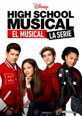 High School Musical: El Musical: La Serie