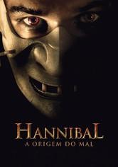 Hannibal - A Origem do Mal