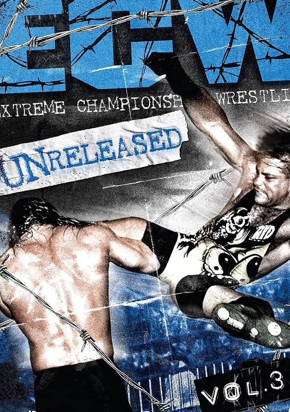 ECW - Unreleased Vol. 3