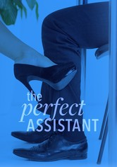The Perfect Assistant