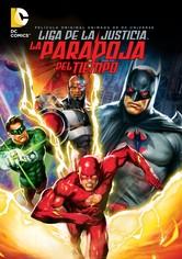 La Liga de la Justicia: La paradoja del tiempo