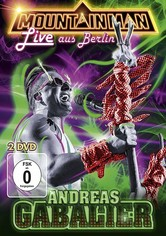 Andreas Gabalier - Mountain Man Live from Berlin