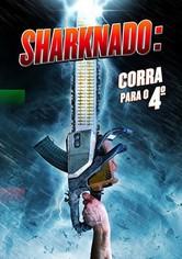 Sharknado 4: Corra Para o Quarto