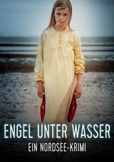 Engel unter Wasser - Ein Nordseekrimi