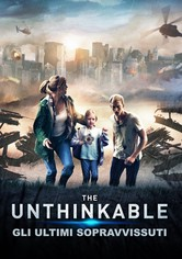 Unthinkable - Gli ultimi sopravvissuti