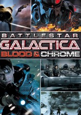 Battlestar Galactica : Blood & Chrome