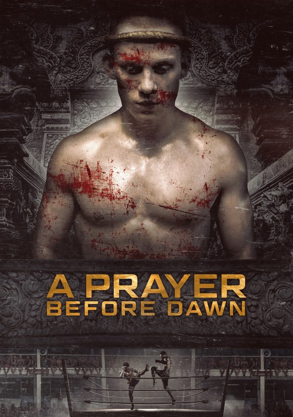 a prayer before dawn watch online for free