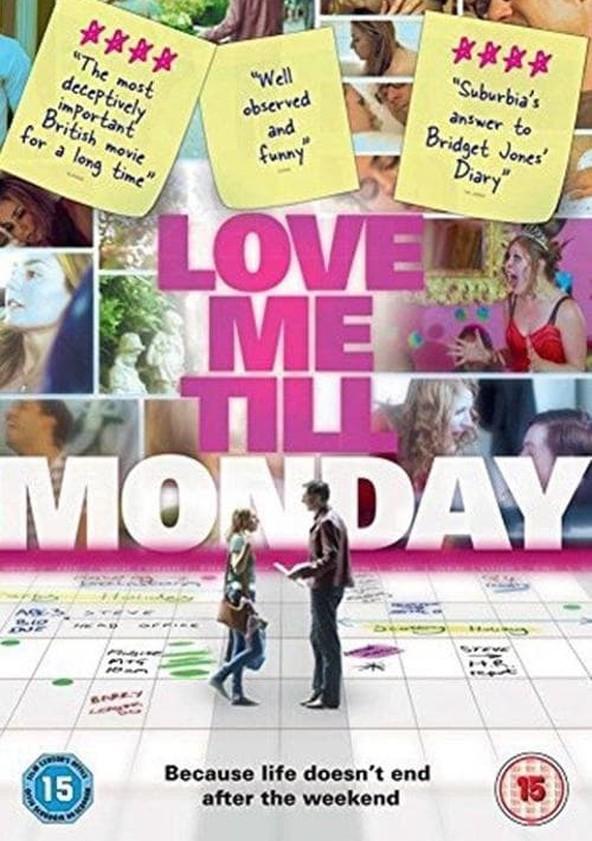Love Me Till Monday