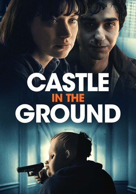 Castle in the Ground
