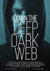 Down the Deep, Dark Web