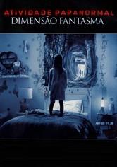 Atividade Paranormal 5 - Dimensão Fantasma