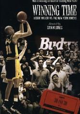 Winning Time: Reggie Miller vs. The New York Knicks