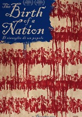 The Birth of a Nation - Il risveglio di un popolo