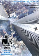The Walk: Sięgając chmur