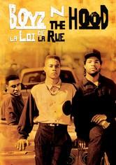 Boyz n the Hood : La loi de la rue