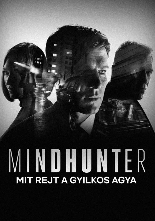 MINDHUNTER - Mit rejt a gyilkos agya