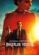 Los Angeles-i rémtörténetek: Angyalok városa