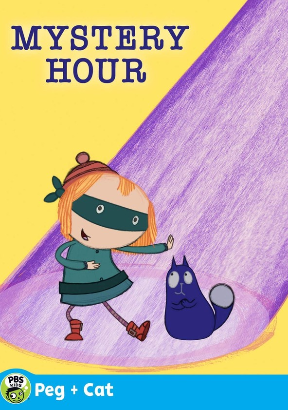 The Peg + Cat Mystery Hour
