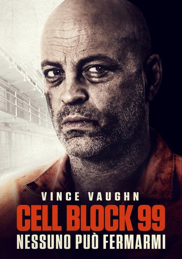 Cell Block 99 - Nessuno può fermarmi