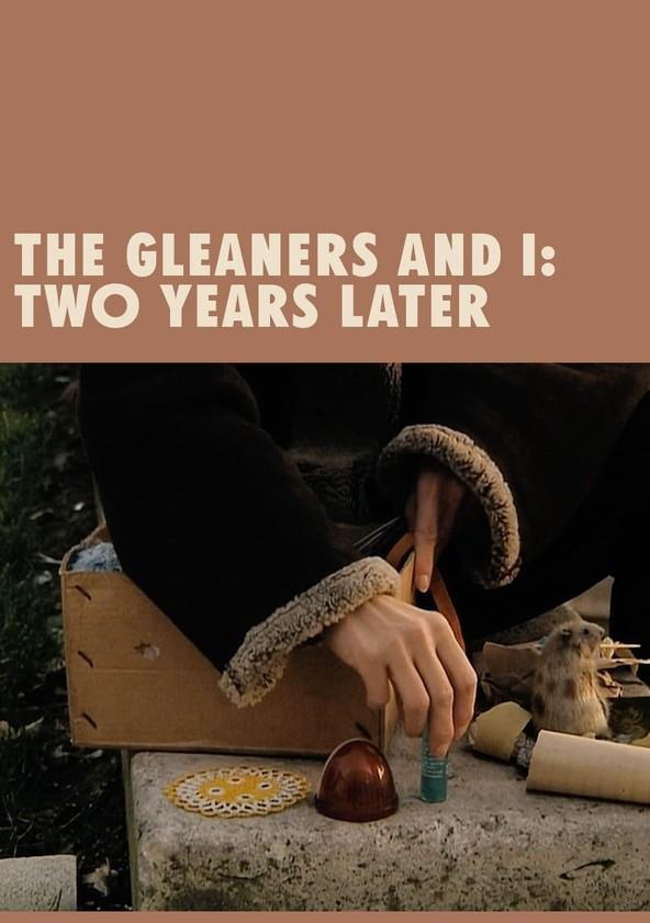 Les Glaneurs et la Glaneuse... deux ans après