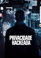Nada é Privado: O Escândalo da Cambridge Analytica