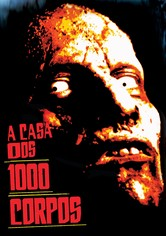 A Casa dos 1000 Cadáveres