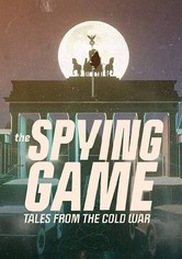 The Spying Game: Tales from the Cold War