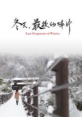 Last Fragments of Winter