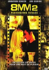 8mm 2 : Perversions fatales