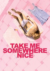 Take Me Somewhere Nice