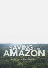 Four Corners: Saving the Amazon