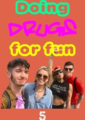 Doing Drugs for Fun