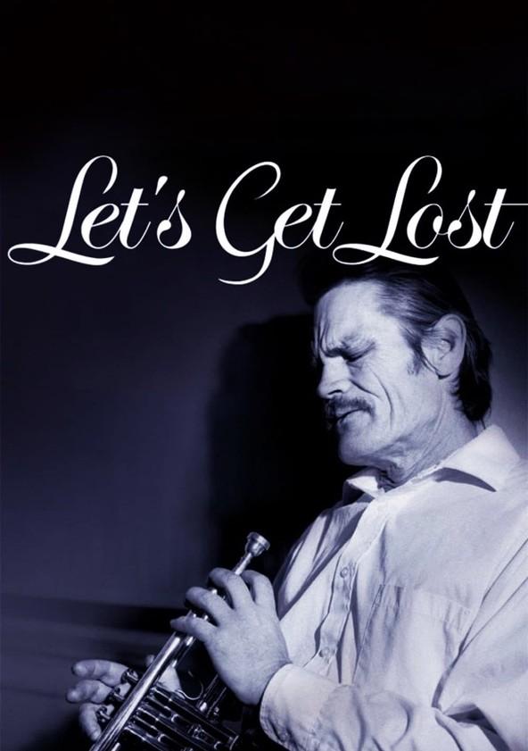 Chet Baker: Let's Get Lost