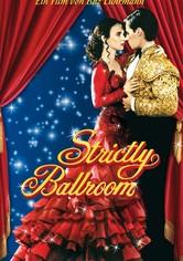 Strictly Ballroom – Die gegen alle Regeln tanzen