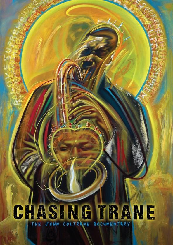 Chasing Trane: The John Coltrane Documentary poster