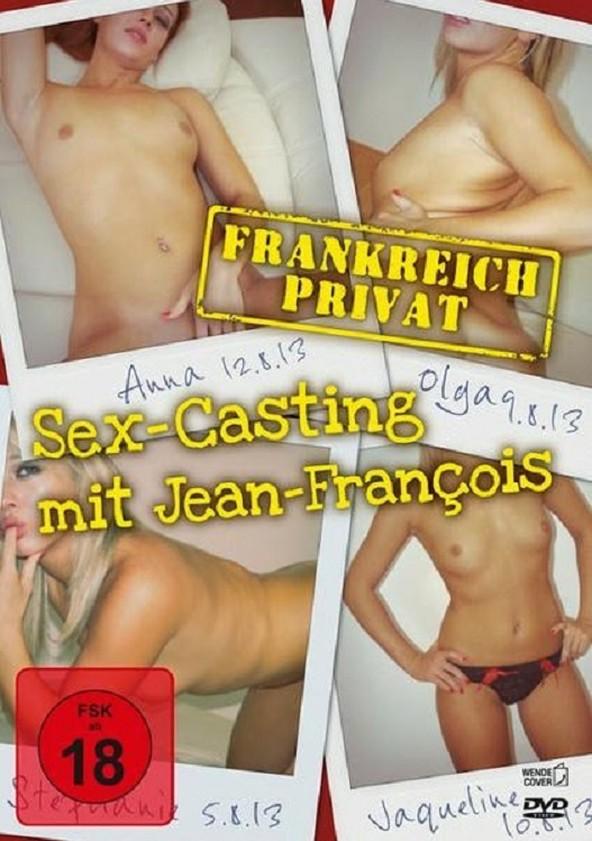 Frankreich Privat - Sex-Casting mit Jean-Francois poster