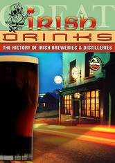 Great Irish Drinks: The History of Irish Breweries & Distilleries