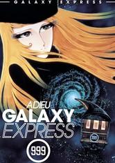 Adieu Galaxy Express 999