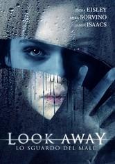 Look Away - Lo sguardo del male