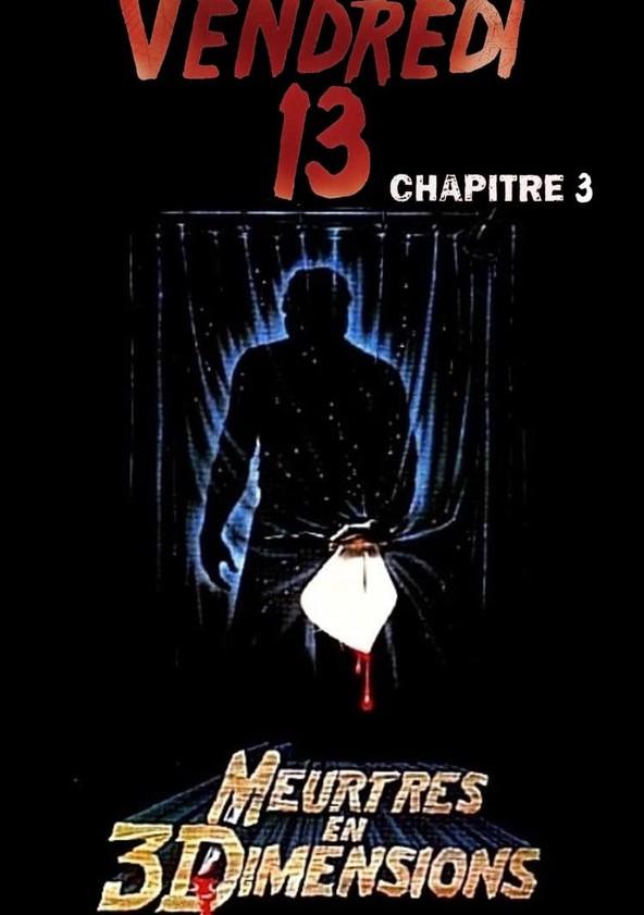 Vendredi 13, chapitre 3 : Meurtres en 3 dimensions