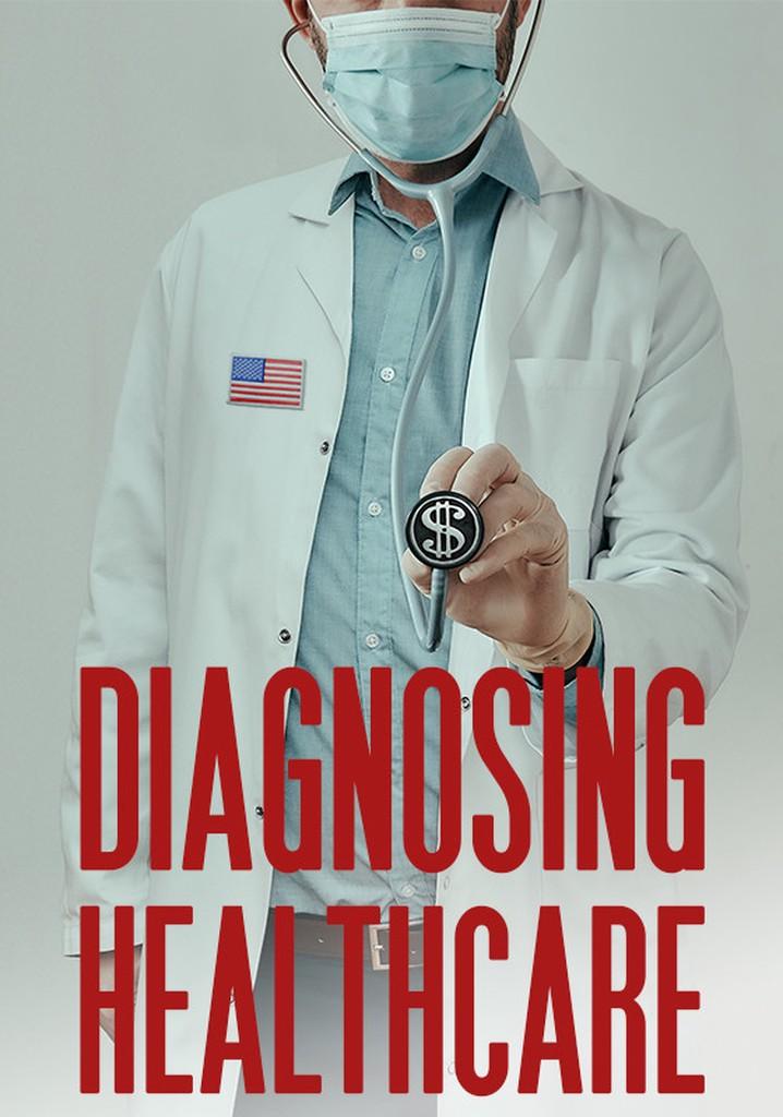 Diagnosing Healthcare