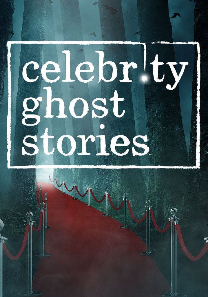Celebrity Ghost Stories