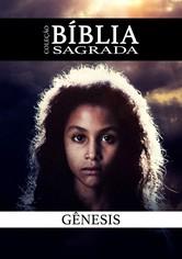 Gênesis: A Criação e o Dilúvio