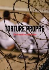 Torture propre, une invention américaine