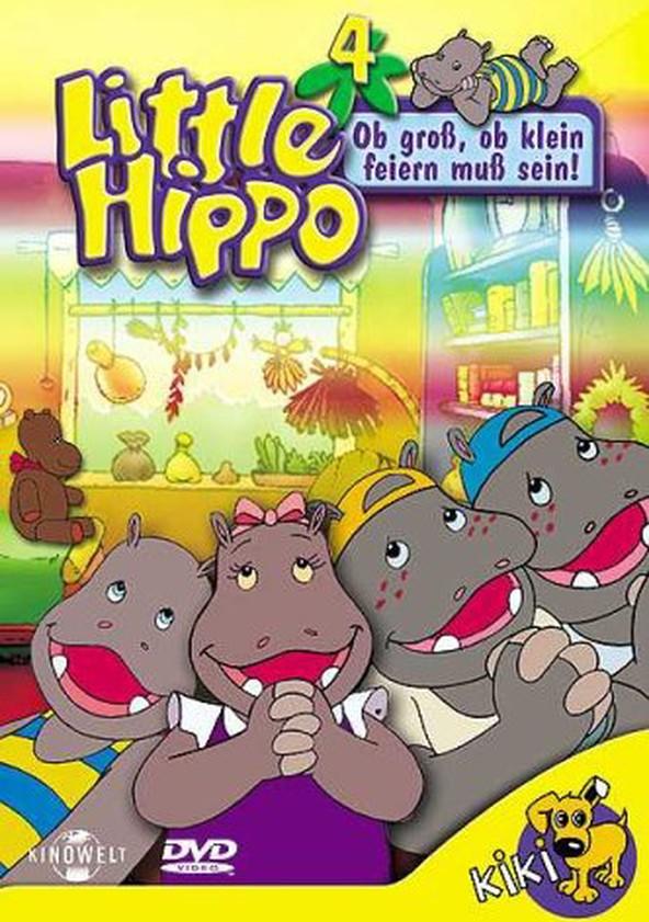 Hippo Hurra Die Abenteuer von Klein-Hippo