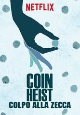 Coin Heist - Colpo alla Zecca