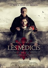 Les Médicis : les Maîtres de Florence