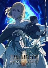 Final Fantasy XV: Episode Ardyn -Prologue-