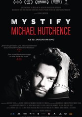 Mystify – Michael Hutchence