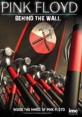 Pink Floyd: Behind the Wall